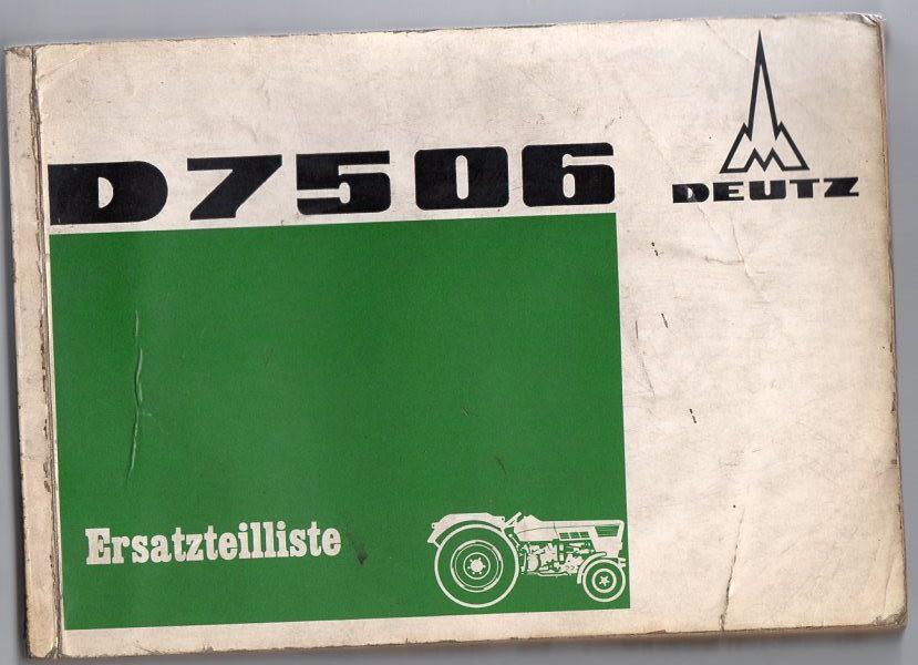 Ersatzteilliste Schlepper Deutz D 7506