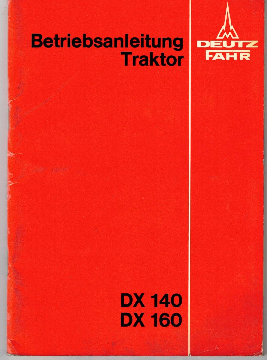 Betriebsanleitung Deutz-Fahr DX140 und DX160