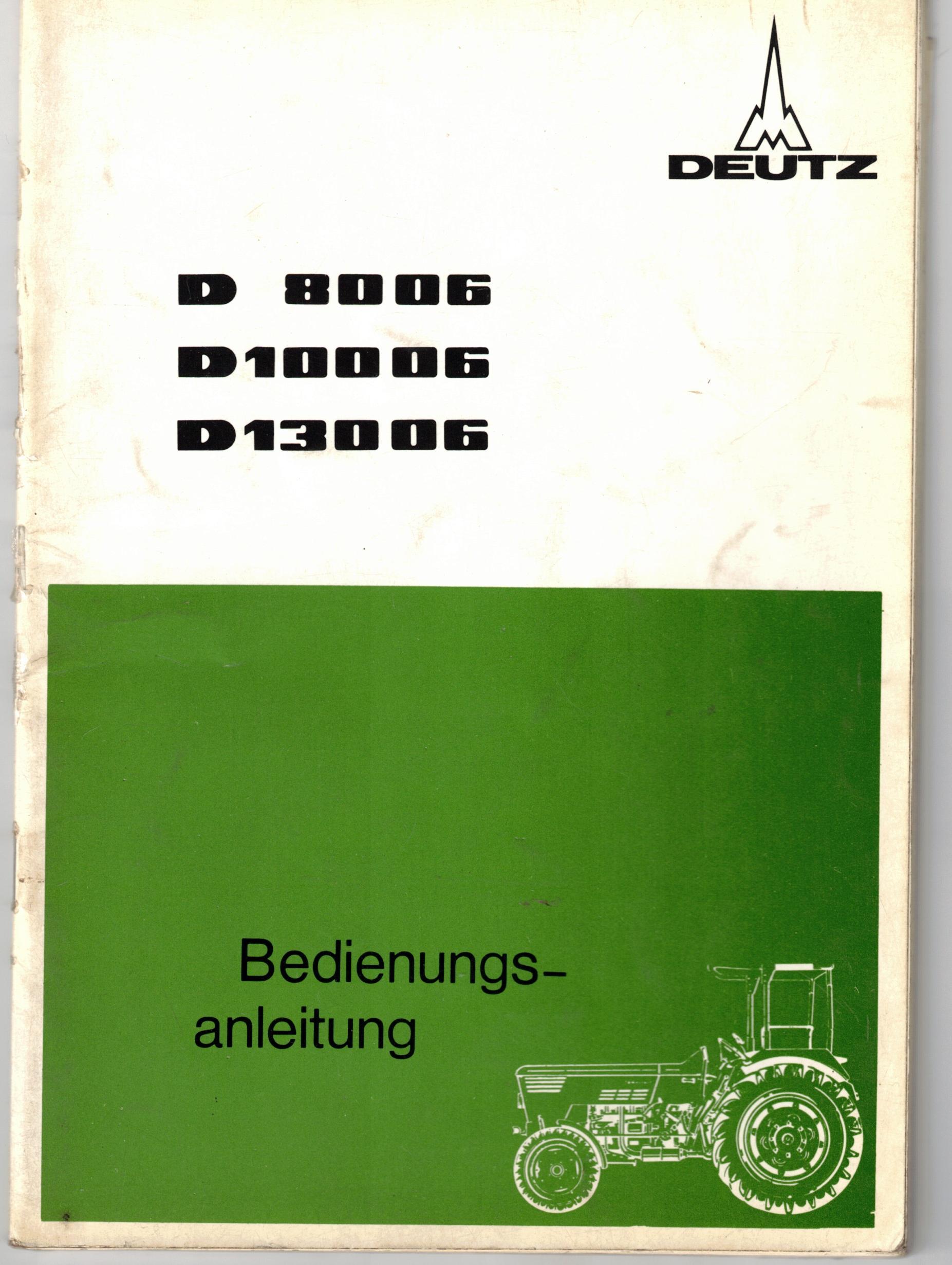 Bedienungsanleitung Deutz D8006, D10006 und D130006