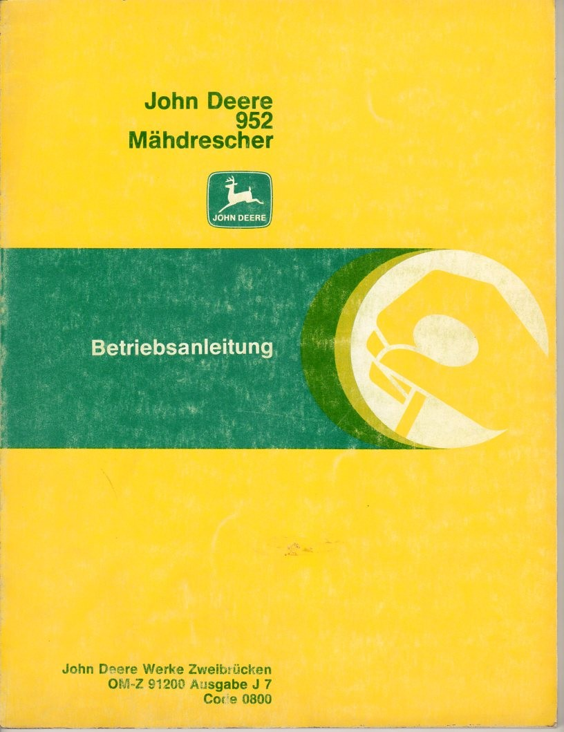 Bedienungsanleitung Mähdrescher John Deere 952