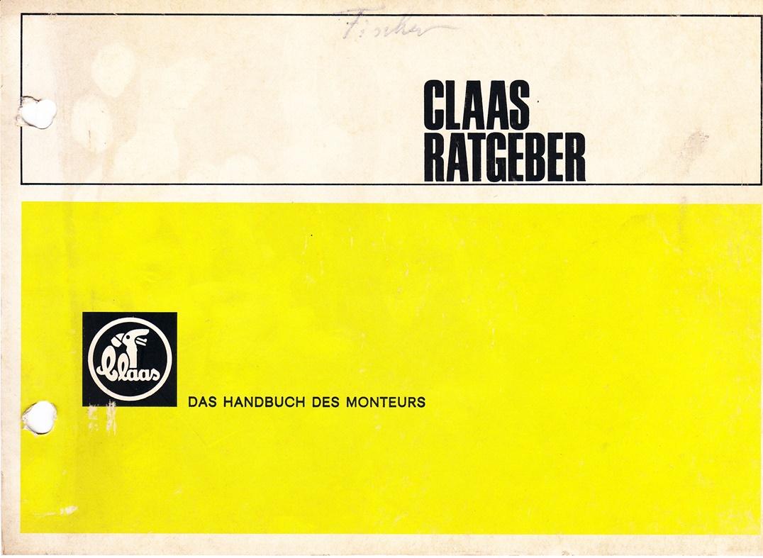 Claas Ratgeber - Das Handbuch des Monteurs