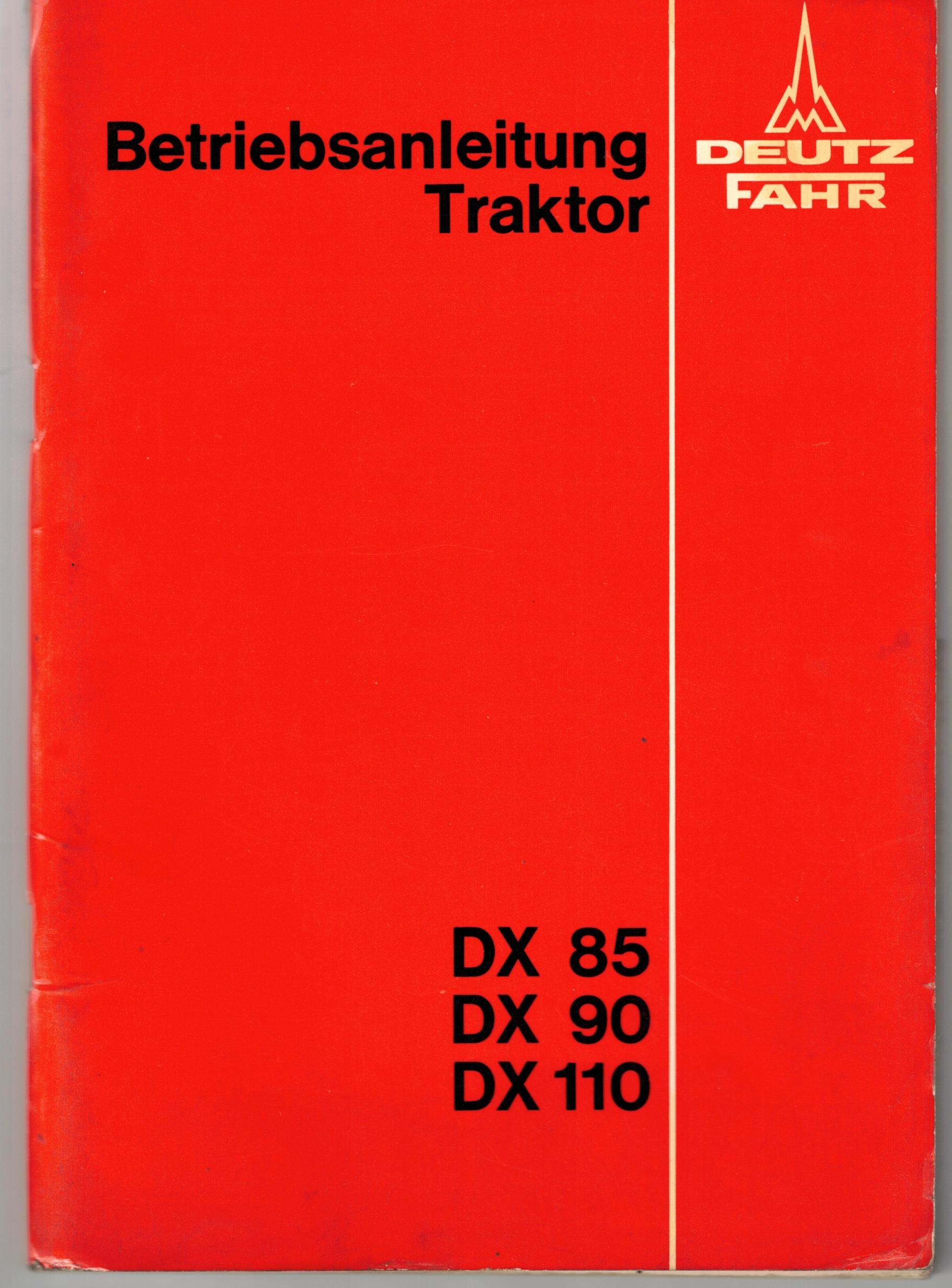 Bedienungsanleitung Deutz DX 85, DX 90, DX 110